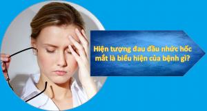 hiện tượng đau nửa đầu nhức hốc mắt 2